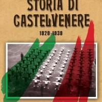 COPERTINA STORIA DI CASTELVENERE 1920-1939