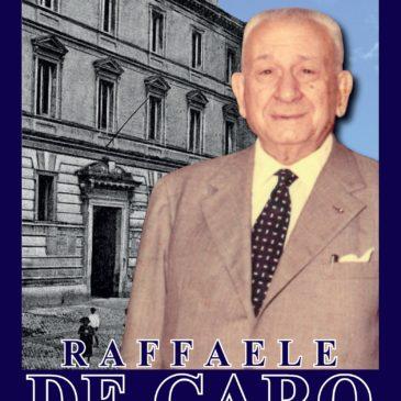 """Le Edizioni Realtà Sannita presentano il libro """"Raffaele De Caro – Deputato e Ministro Liberale"""""""