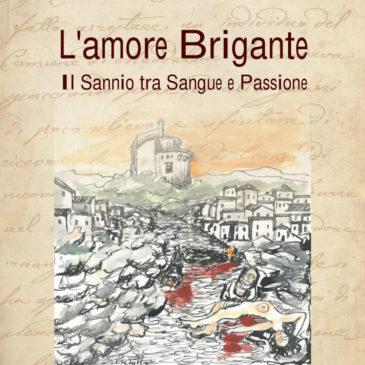 """Telese Terme: """"L'amore Brigante"""", il nuovo romanzo di Michele Di Vico"""