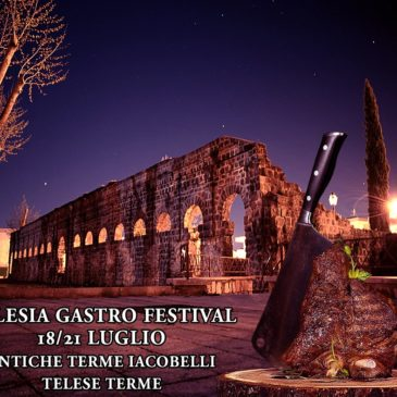 "Telese Terme, ""Telesia Gastro Festival"""