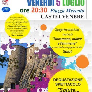Castelvenere. Le Magie dei ricordi e dei sapori e Camaiola Music Fest