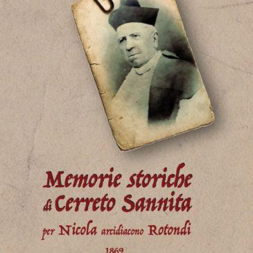 Cerreto Sannita. Presentazione del libro MEMORIE STORICHE DI CERRETO SANNITA PER NICOLA ARCIDIACONO ROTONDI