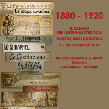 """Benevento, mostra emerografica: """"1880 – 1920. Il Sannio nei giornali d'epoca"""""""