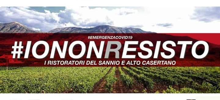 I ristoratori del Sannio e Alto casertano: #IONONRESISTO