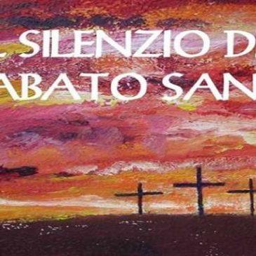 Sabato Santo, giorno di silenzio e meditazione