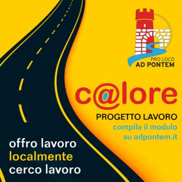 """""""C@lore"""", progetto lavoro della Pro Loco Ad Pontem di Ponte"""